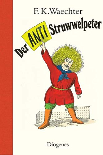 9783257011425: Der Anti-Struwwelpeter