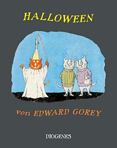 9783257011654: Halloween: Mit einer Auswahl von Edward Goreys Geistern