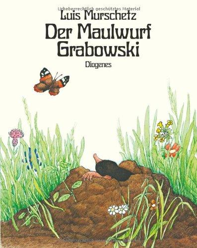 9783257012019: Der Maulwurf Grabowski