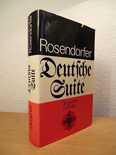 DEUTSCHE SUITE Roman: Rosendorfer, Herbert