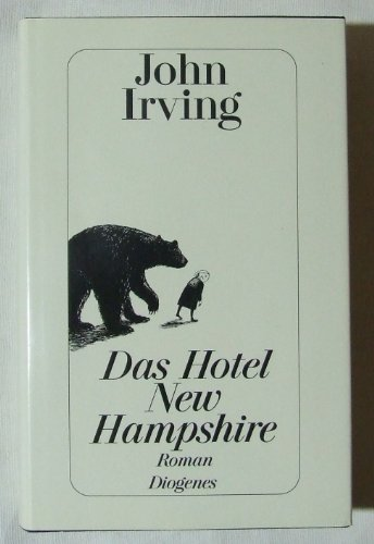 9783257016307: Das Hotel New Hampshire