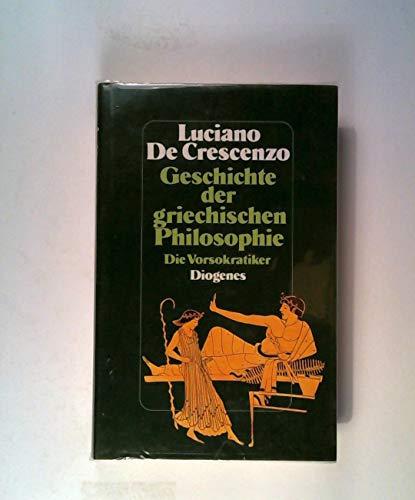 9783257017038: Geschichte der griechischen Philosophie. Die Vorsokratiker