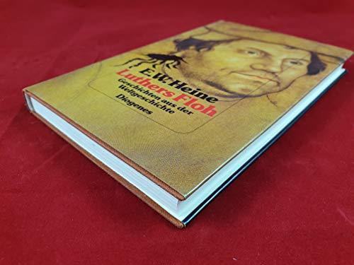 Luthers Floh: Geschichten aus der Weltgeschichte: Heine, E. W