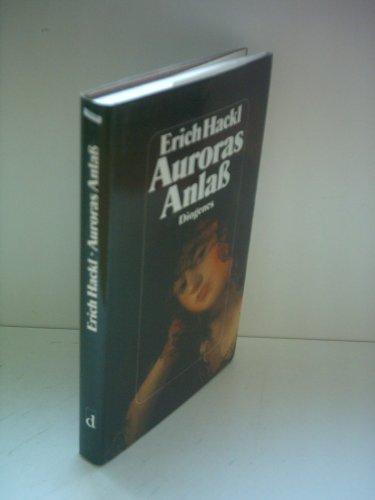 9783257017342: Auroras Anlass: Erzahlung (German Edition)