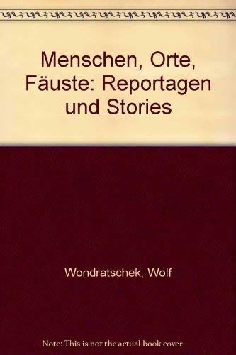 9783257017496: Menschen, Orte, Fäuste: Reportagen und Stories