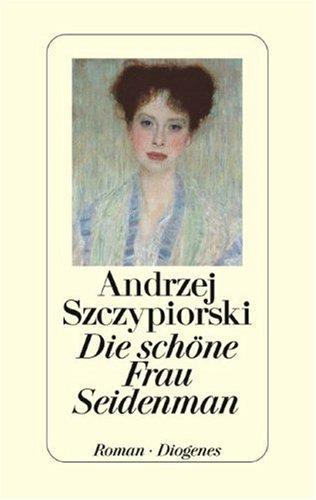 9783257017588: Die schöne Frau Seidenman