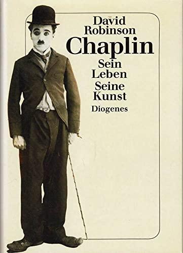 9783257018066: Chaplin. Sein Leben, seine Kunst
