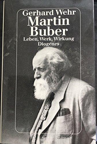 9783257019087: Martin Buber. Leben, Werk, Wirkung