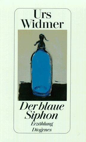 9783257019094: Der blaue Siphon: Erzählung
