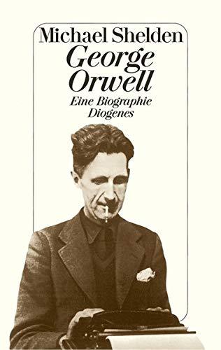 George Orwell: Michael Shelden