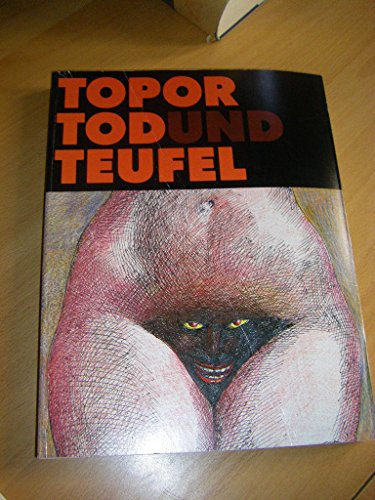 Topor, Tod und Teufel (German Edition) (3257020090) by Roland Topor