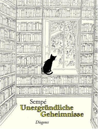 Unergründliche Geheimnisse. (9783257020557) by Jean-Jacques Sempe