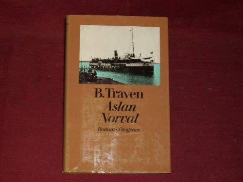 9783257050165: Aslan Norval: Roman (Werkausgabe / B. Traven)