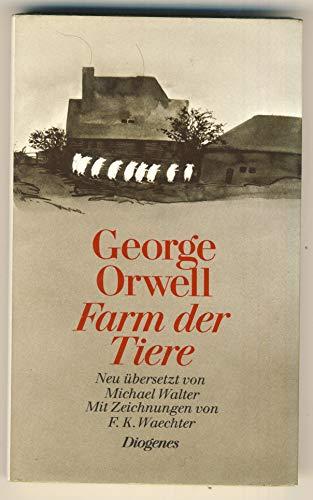 Farm der Tiere. Ein Märchen neu übersetzt: Orwell, George