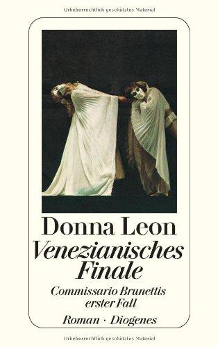 9783257056068: Venezianisches Finale. Commissario Brunettis erster Fall.