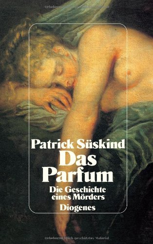 9783257056105: Das Parfum. Die Geschichte eines Mörders.