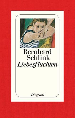 Liebesfluchten: Bernhard Schlink