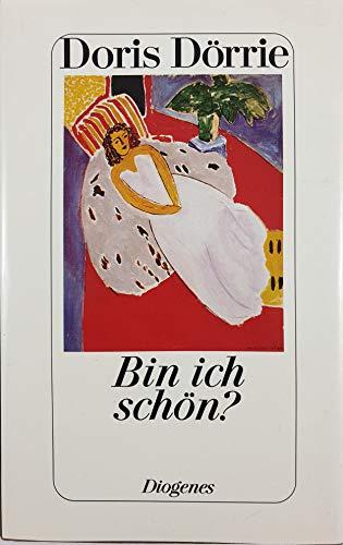 9783257060003: Bin ich schön?: Erzählungen