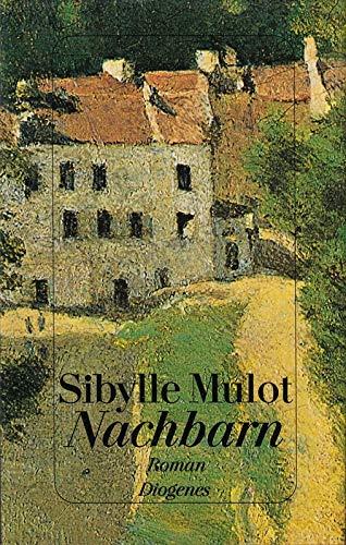 9783257060355: Nachbarn: Roman (German Edition)