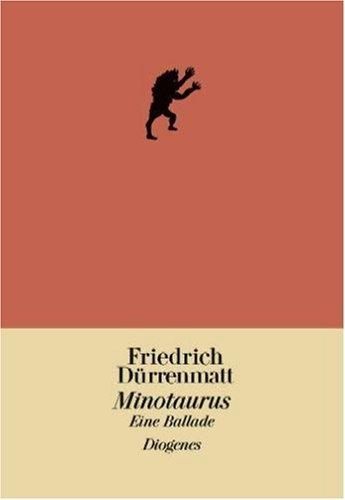 9783257060966: Minotaurus. Eine Ballade.
