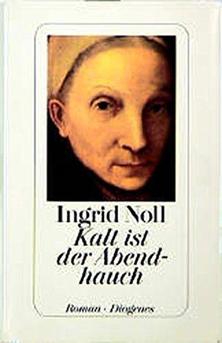 9783257061154: Kalt ist der Abendhauch: Roman (German Edition)