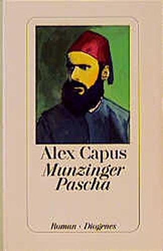9783257061284: Munzinger Pascha: Roman