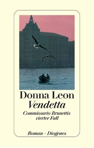9783257061345: Vendetta : Commissario Brunettis vierter Fall