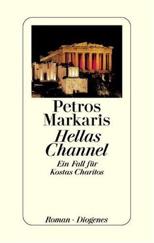 Hellas Channel.: Ein Fall für Kostas Charitos - signiert: Markaris, Petros