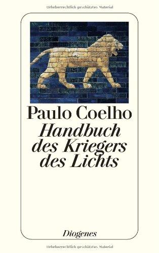9783257062779: Handbuch des Kriegers des Lichts.