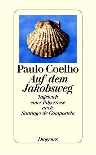 9783257063073: Auf dem Jakobsweg: Tagebuch einer Pilgerreise nach Santiago de Compostela