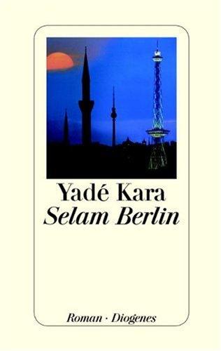 9783257063356: Selam Berlin.