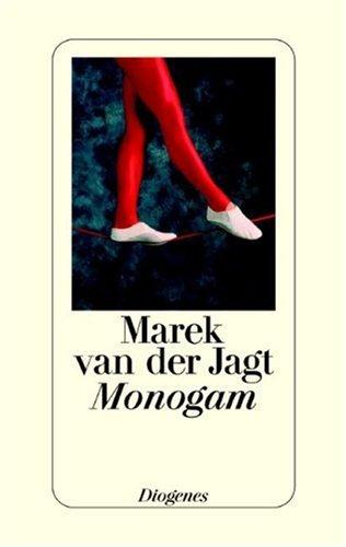9783257063424: Monogam.