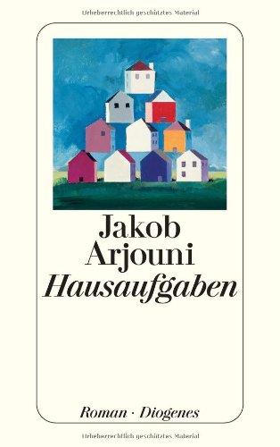 Hausaufgaben.: Jakob Arjouni