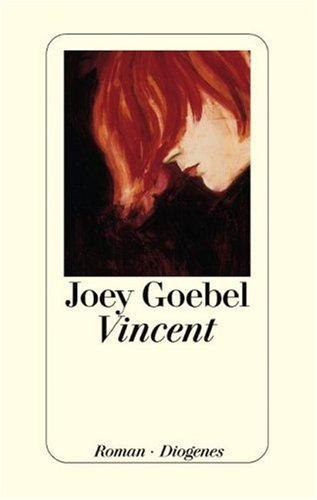 Vincent: Joey Goebel