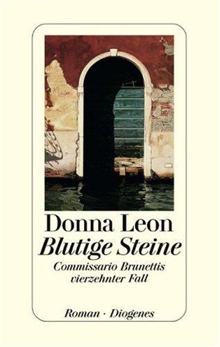 9783257065237: Blutige Steine: Commissario Brunettis vierzehnter Fall
