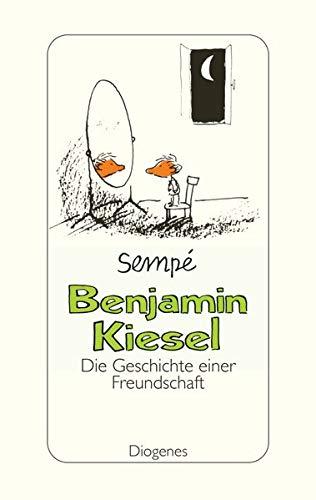 9783257065497: Benjamin Kiesel: Die Geschichte einer Freundschaft