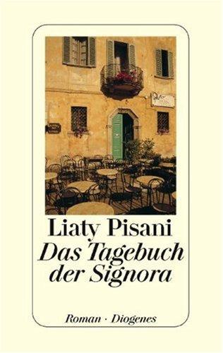 9783257065787: Das Tagebuch der Signora