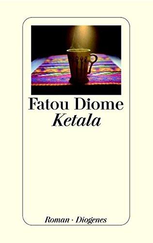 Ketala. Roman - Diome, Fatou