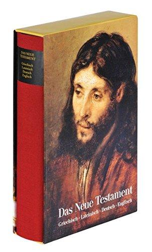 Das Neue Testament. Viersprachige synoptische Ausgabe.: Zürich 2010.