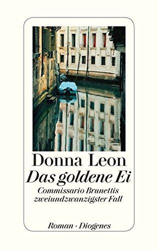 9783257068917: Das goldene Ei: Commissario Brunettis zweiundzwanzigster Fall