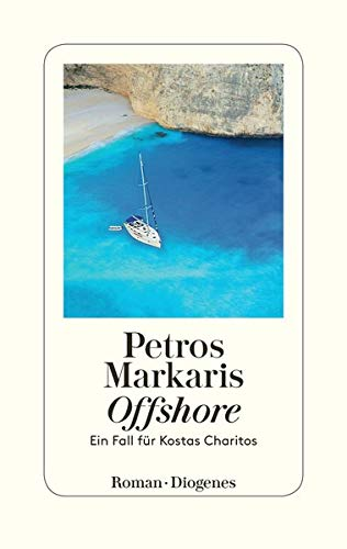 Offshore: Ein Fall für Kostas Charitos: Markaris, Petros