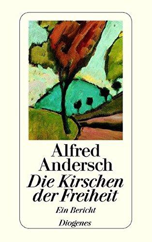 9783257200010: Die Kirschen Der Freiheit (German Edition)