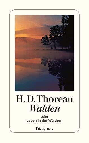 9783257200195: Walden: oder Leben in den Wäldern