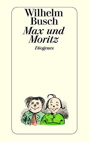 Max und Moritz: Busch, Wilhelm