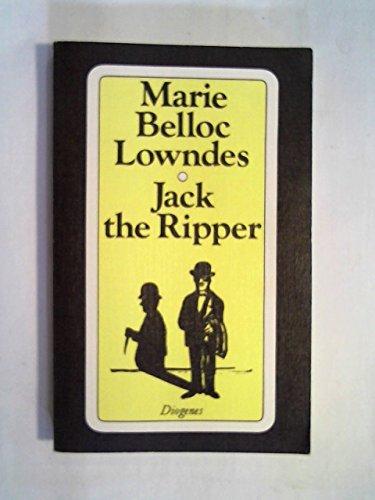 Jack the Ripper oder Der Untermieter. Roman.: Belloc Lowndes, Marie: