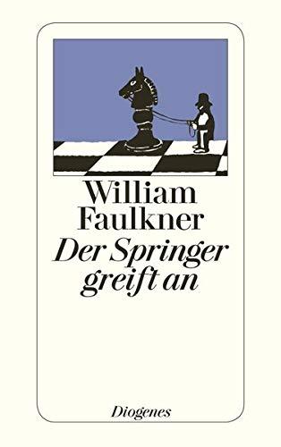 Der Springer greift an: Kriminalgeschichten: Faulkner, William