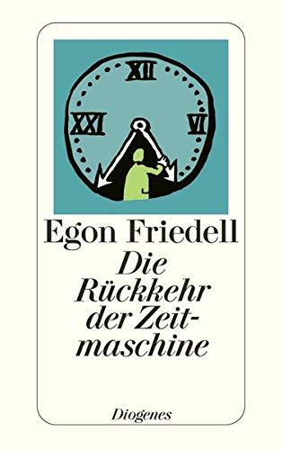 9783257201772: Die Ruckkehr der Zeitmaschine: Phantastische Novelle (Diogenes-Taschenbuch ; 81) (German Edition)