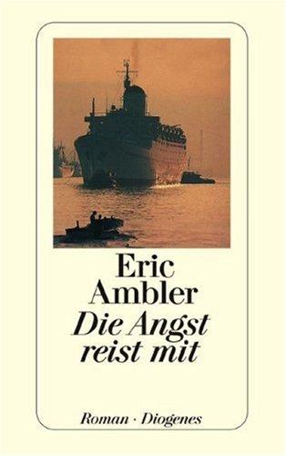 Die Angst reist mit: AMBLER ERIC