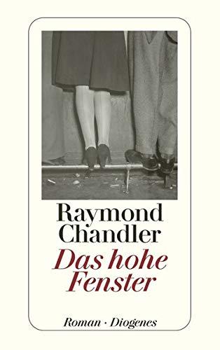 Das hohe Fenster - Chandler Raymond