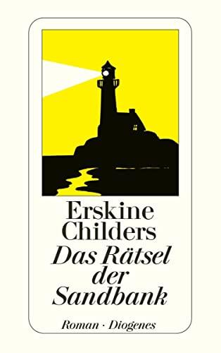 Das Rätsel Der Sandbank: Ein Bericht Des Geheimdienstes - Childers, Erskine; Childers, Erskine